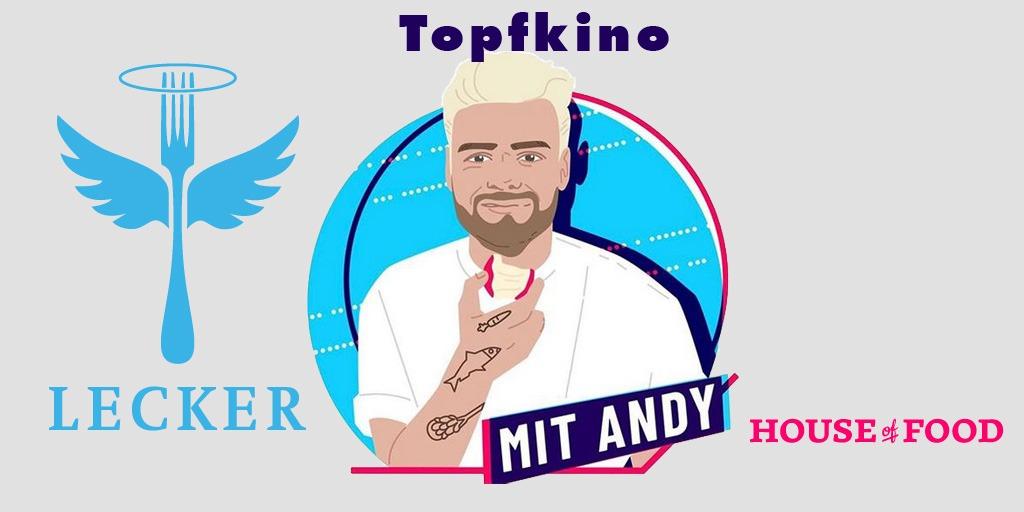 Topfkino – Die neue Koch-Show mit Foodstylist Andy Braumann