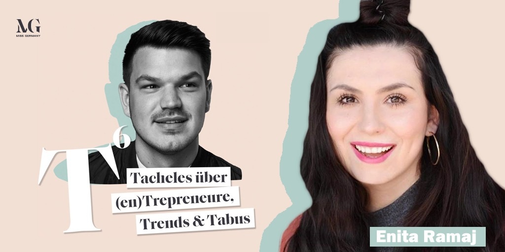 COSMOPOLITAN.de-Chefredakteurin Enita Ramaj im Miss Germany-Podcast T HOCH 6