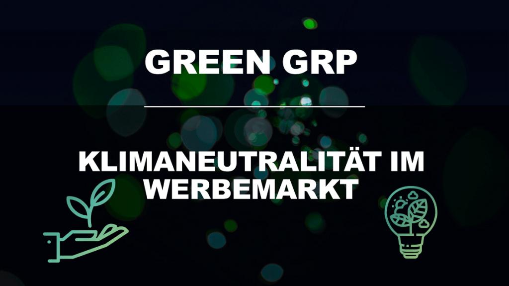 Green GRP – starke Initiative für den Werbemarkt